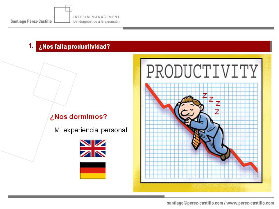 ¿Nos dormimos sobre nuestra productividad?
